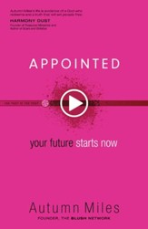 Appointed: Your Future Starts Now - eBook