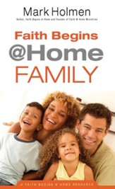 Faith Begins @Home Family (Faith Begins@Home) - eBook