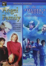 Angel in the Family/Fielder's Choice Double Feature