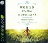 Women Who Move Mountains - unabridged audio book on CD