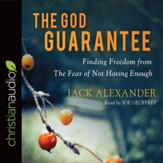 The God Guarantee: Finding Freedom from the Fear of Not Having Enough - unabridged audio book on CD