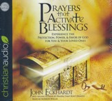 Prayers that Activate Blessings: Experience the Protection, Power & Favor of God for You & Your Loved Ones - unabridged audio edition on CD