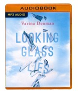 Looking Glass Lies - unabridged audio book on MP3-CD