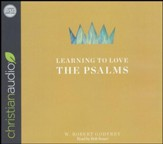 Learning to Love the Psalms - unabridged audio book on CD