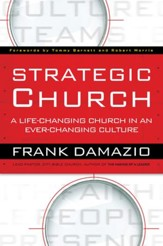 Strategic Church: A Life-Changing Church in an Ever-Changing Culture - eBook