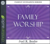 Family Worship - unabridged audio book on CD