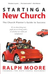 Starting a New Church: The Church Planter's Guide to Success - eBook