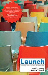 Launch: Starting a New Church from Scratch - eBook