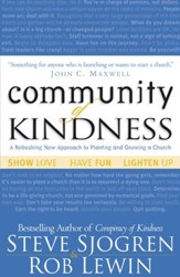 Community of Kindness: A Refreshing New Approach to Planting and Growing a Church - eBook