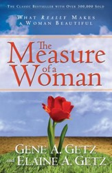 Measure of a Woman, The: What Really Makes A Woman Beautiful - eBook