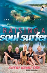 Raising of a Soul Surfer: One Family's Epic Tale - eBook