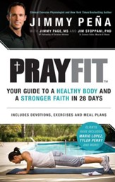Prayfit: Your Guide to A Healthy Body and A Stronger Faith in 28 Days - eBook