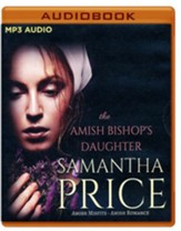 The Amish Bishop's Daughter - unabridged audiobook on MP3-CD