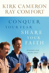 Conquer Your Fear, Share Your Faith: Evangelism Made Easy - eBook