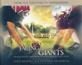 Facing the Giants: Never Give Up. Never Back Down. Never Lose Faith. - unabridged audio book on CD