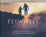 Flywheel: In Every Man's Life There's a Turning Point - unabridged audio book on CD