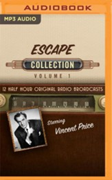 Escape, Collection 1 - 12 Half-Hour Original Radio Broadcasts (OTR) on MP3-CD