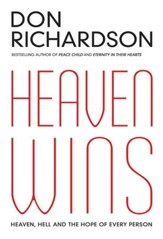 Heaven Wins: Heaven, Hell and the Hope of Every Person - eBook
