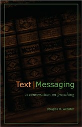 Text Messaging: A Conversation on Preaching