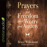 Prayers for Freedom over Worry and Anxiety - unabridged audio book on CD