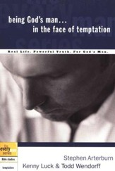 Being God's Man in the Face of Temptation - the Every Man Series, Bible Studies
