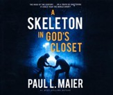A Skeleton in God's Closet - unabridged audio book on CD