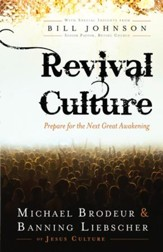 Revival Culture: Prepare for the Next Great Awakening - eBook