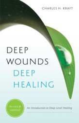 Deep Wounds, Deep Healing (Women of the Word Bible Study Series): An Introduction to Deep Level Healing - eBook
