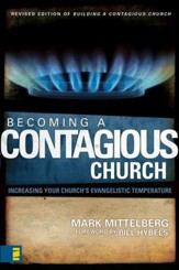 Becoming a Contagious Church: Increasing Your Church's Evangelistic Temperature/ New edition - eBook