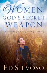 Women: God's Secret Weapon: God's Inspiring Message to Women of Power, Purpose and Destiny - eBook