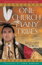 One Church, Many Tribes: Following Jesus the Way God Made You - eBook