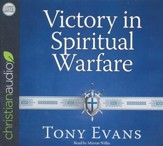 Victory in Spiritual Warfare: Outfitting Yourself for the Battle - unabridged audio book on CD
