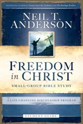 Freedom in Christ Student Guide: A Life-Changing Discipleship Program - eBook