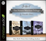 The Prince Warriors Trilogy on MP-3 CD (The Prince Warriors, The Prince Warriors and the Unseen Invasion, and The Prince Warriors and the Swords of Rhema)