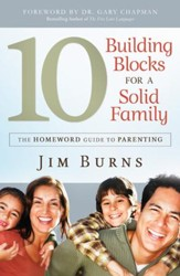 10 Building Blocks for a Solid Family, The: The Homeword Guide to Parenting - eBook