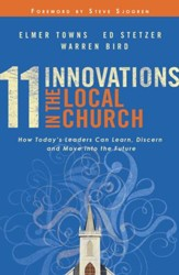 11 Innovations in the Local Church: How Today's Leaders Can Learn, Discern and Move into the Future - eBook