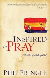 Inspired to Pray: The Art of Seeking God - eBook