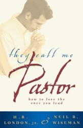 They Call Me Pastor: How to love the ones you lead - eBook
