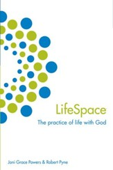 Lifespace: The Practice of Life with God - eBook