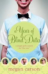 Year of Blind Dates, A: A Single Girl's Search for The One - eBook
