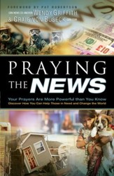 Praying the News: Your Prayers are More Powerful than you Know - eBook