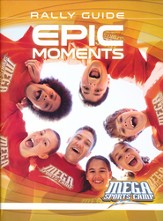 MEGA Sports Camp Epic Moments Rally Guide