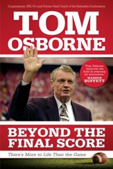 Beyond the Final Score: There's More to Life Than the Game - eBook