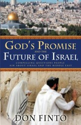 God's Promise and the Future of Israel: Compelling Questions People Ask About Israel and the Middle East - eBook