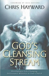 God's Cleansing Stream: Developing a Life-Changing Deliverance Ministry in Your Church - eBook