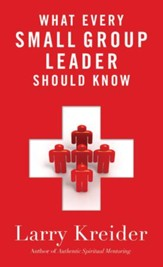 What Every Small Group Leader Should Know: The Definitive Guide - eBook