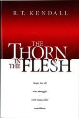 The Thorn In the Flesh: Hope for All Who Struggle With Impossible Conditions - eBook