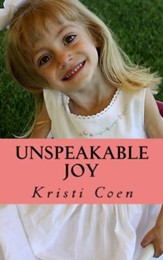 Unspeakable Joy: Sydnee's Story