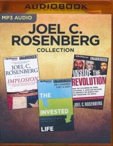 Joel C. Rosenberg Collection - Implosion, The Invested Life, Inside The Revolution: - unabridged audio book on MP3-CD