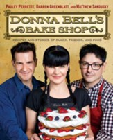 Donna Bell's Bake Shop: Recipes and Stories of Family, Friends, and Food - eBook